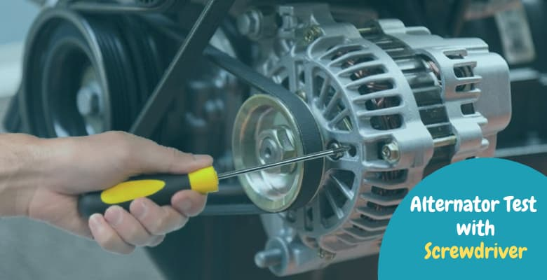 how to test alternator with a screwdriver